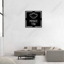 Maske Tak Yazısı Mdf Kesim Duvar Oda Ev Aksesuarı Ahşap Tablo 50x50cm