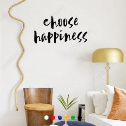El Yazısı ile Yazılmış Choose Happines Yazısı Sticker 60x30cm