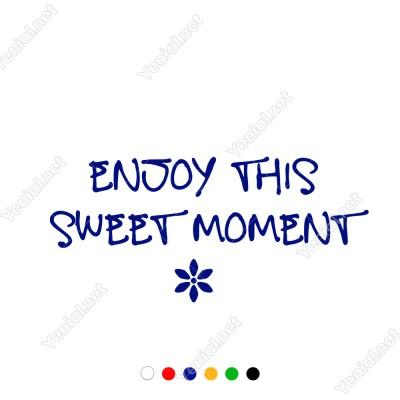 Enjoy This Sweet Moment Duvar Stickerı 60x27cm