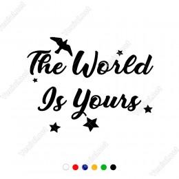 The World Is Yours Duvar Yazısı Sticker 60x40cm