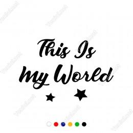 This Is My World Duvar Yazısı Sticker 60x40cm