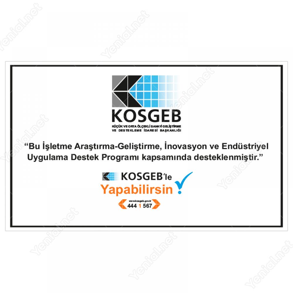 Kosgeb Araştırma-Geliştirme, İnovasyon ve Endüstriyel Uygulama Destek  Programı Tabelası