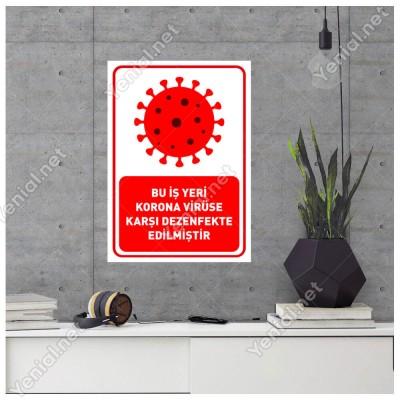 Bu İşyeri Korona Virüse Karşı Dezenfekte Edilmiştir Yazısı Sticker Folyo