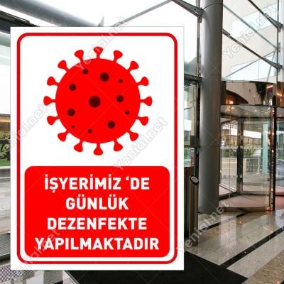 İşyerimiz de Günlük Dezenfekte Yapılmaktadır Levhası Afişi Stickerı