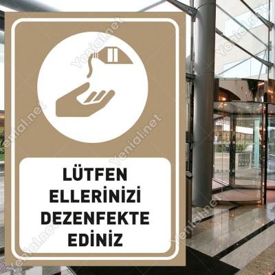 Lütfen Ellerinizi Dezenfekte Ediniz Kahverengi Renk Sticker Etiket Afiş Yapıştırma