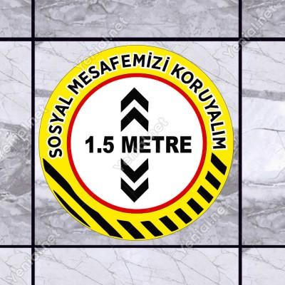 Lütfen Sağlığınız İçin Sosyal Mesafeyi Koruyalım 1.5 Metre Zemin Sarı Ve Siyah Renk Sticker