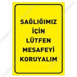 Sağlığımız İçin Lütfen Mesafeyi Koruyalım Zemin Sarı Pankartı Tabelası Stickerı