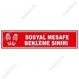 Sosyal Mesafe Bekleme Sınırı Afiş Sticker Yapıştırma 12x50cm