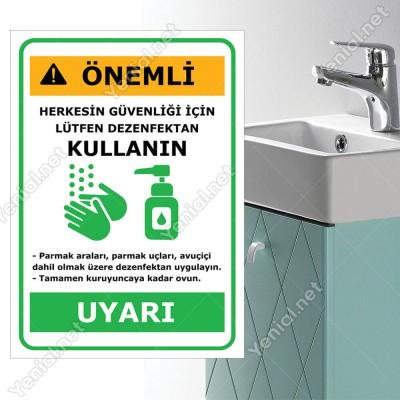 Uyarı Herkesin Güvenliği İçin Lütfen Dezenfektan Kullanın Yazısı Afişi Stickerı