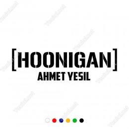 Hoonigan İsme Kişiye Özel Oto Araç Araba Sticker Yapıştırması