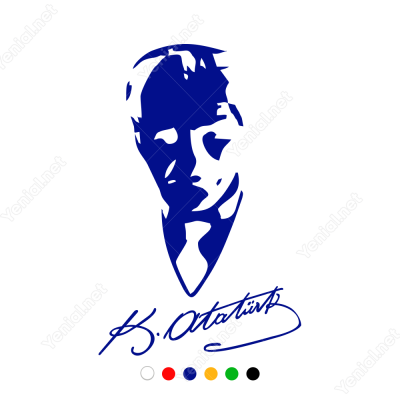 Kemal Atatürk İmzası ve Potresi Sticker Yapıştırma