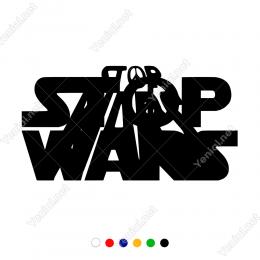 Stop Wars Yazısı Duvar Etiket Sticker