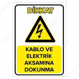 Kablo Ve Elektrik Aksamına Dokunma Levhası