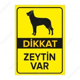 Dikkat Köpek Var Levhası Dikkat Zeytin Var